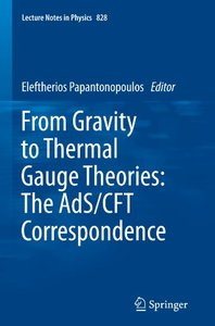 From Gravity to Thermal Gauge Theories: The AdS/CFT Correspondence (Paperback)-cover