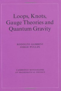 Loops, Knots, Gauge Theories and Quantum Gravity (Paperback)-cover