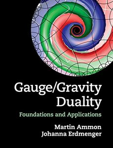 Gauge/Gravity Duality: Foundations and Applications (Hardcover)