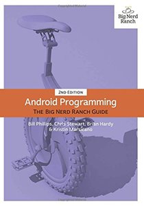 Android Programming: The Big Nerd Ranch Guide, 2/e (Paperback)