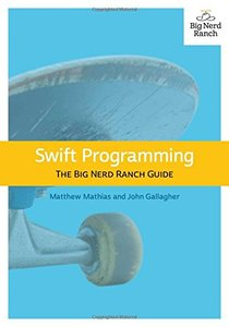 Swift Programming: The Big Nerd Ranch Guide (Big Nerd Ranch Guides)-cover