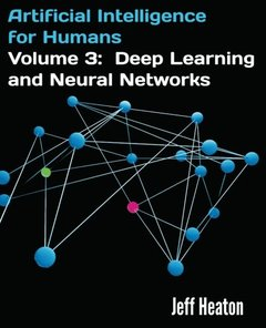 Artificial Intelligence for Humans, Volume 3: Deep Learning and Neural Networks (Paperback)(快遞進口)-cover