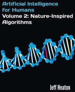 Artificial Intelligence for Humans, Volume 2: Nature-Inspired Algorithms Paperback-cover