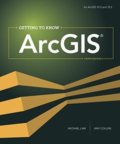 Getting to Know ArcGIS ( Getting to Know ) (4TH ed.)-cover