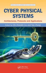 Cyber Physical Systems: Architectures, Protocols and Applications (Hardcover)-cover
