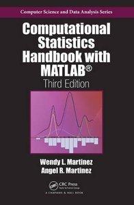 Computational Statistics Handbook with MATLAB, 3/e (Hardcover)-cover