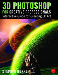 3D Photoshop for Creative Professionals: Interactive Guide for Creating 3D Art ( Paperback)-cover