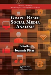 Graph-Based Social Media Analysis (Hardcover)-cover
