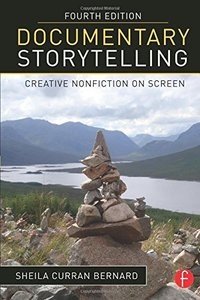 Documentary Storytelling: Creative Nonfiction on Screen, 4/e (Paperback)-cover