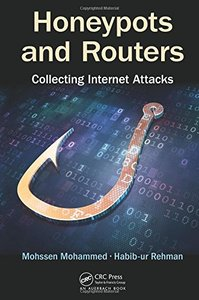 Honeypots and Routers: Collecting Internet Attacks  (Hardcover)-cover