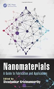 Nanomaterials: A Guide to Fabrication and Applications (Hardcover)
