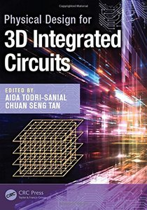 Physical Design for 3D Integrated Circuits (Hardcover)-cover