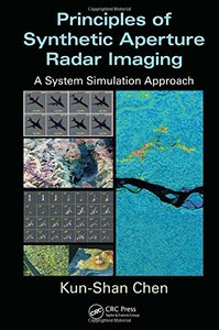 Principles of Synthetic Aperture Radar Imaging: A System Simulation Approach (Hardcover)-cover
