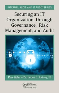 Securing an IT Organization through Governance, Risk Management, and Audit (Hardcover)-cover