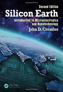 Silicon Earth: Introduction to Microelectronics and Nanotechnology, 2/e (Paperback)-cover