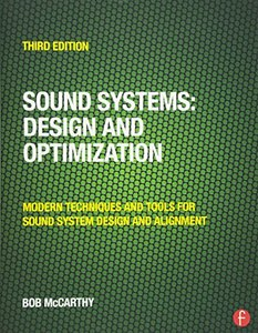 Sound Systems: Design and Optimization: Modern Techniques and Tools for Sound System Design and Alignment, 3/e (Paperback)-cover