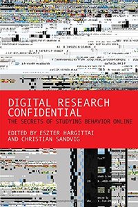 Digital Research Confidential: The Secrets of Studying Behavior Online (Paperback)-cover