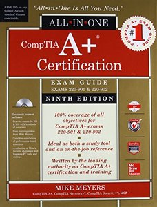 CompTIA A+ Certification All-in-One Exam Guide, (Exams 220-901 & 220-902) 9/e (Hardcover)-cover