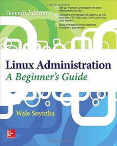 Linux Administration: A Beginner's Guide, 7/e (Paperback)-cover