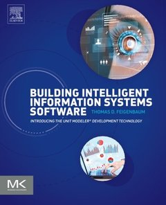 Building Intelligent Information Systems Software: Introducing the Unit Modeler Development Technology (Paperback)-cover