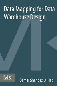 Data Mapping for Data Warehouse Design (Paperback)