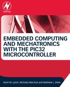 Embedded Computing and Mechatronics with the PIC32 Microcontroller (Paperback)-cover