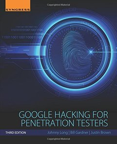 Google Hacking for Penetration Testers, 3/e (Paperback)-cover