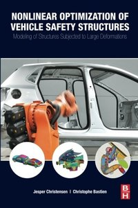 Nonlinear Optimization of Vehicle Safety Structures: Modeling of Structures Subjected to Large Deformations (Paperback)-cover