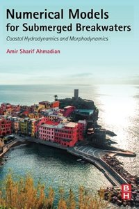 Numerical Models for Submerged Breakwaters: Coastal Hydrodynamics and Morphodynamics (Paperback)-cover