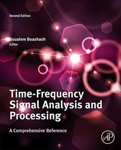 Time-Frequency Signal Analysis and Processing : A Comprehensive Reference, 2/e (Hardcover)-cover