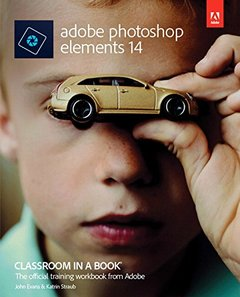 Adobe Photoshop Elements 14 Classroom in a Book (Paperback)-cover
