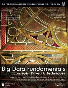 Big Data Fundamentals: Concepts, Drivers & Techniques (Paperback)-cover