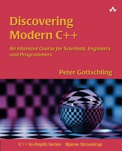 Discovering Modern C++: An Intensive Course for Scientists, Engineers, and Programmers (Paperback)-cover