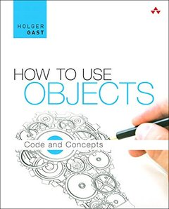 How to Use Objects: Code and Concepts (Hardcover)-cover