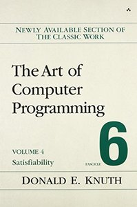 The Art of Computer Programming, Volume 4, Fascicle 6: Satisfiability (Paperback)-cover