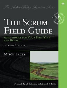 The Scrum Field Guide: Agile Advice for Your First Year and Beyond, 2/e (Paperback)-cover