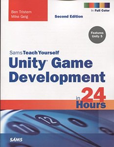 Sams Teach Yourself Unity Game Development in 24 Hours, 2/e (Paperback)-cover