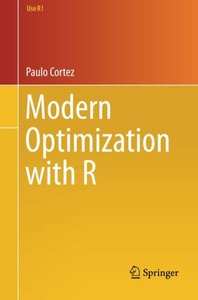 Modern Optimization with R (2014) ( Use R! )-cover
