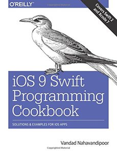 iOS 9 Swift Programming Cookbook: Solutions and Examples for iOS Apps (Papeback)-cover