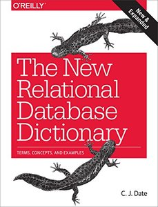 The New Relational Database Dictionary: Terms, Concepts, and Examples (Paperback)-cover