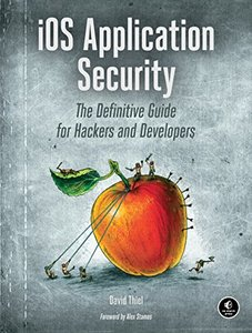 IOS Application Security: The Definitive Guide for Hackers and Developers (Paperback)-cover