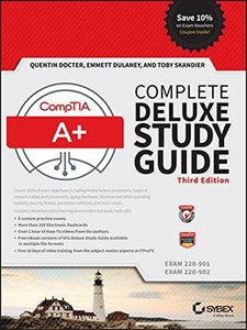 CompTIA A+ Complete Deluxe Study Guide: Exams 220-901 and 220-902 3/e (Hardcover)-cover