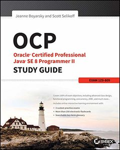 OCP: Oracle Certified Professional Java SE 8 Programmer II Study Guide: Exam 1Z0-809 (Paperback)-cover