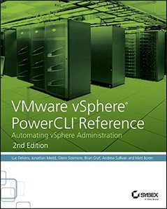 VMware vSphere PowerCLI Reference: Automating vSphere Administration, 2/e (Paperback)-cover