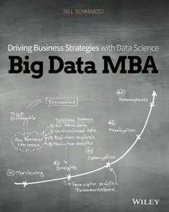 Big Data MBA: Driving Business Strategies with Data Science (Paperback)-cover