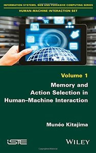 Memory and Action Selection in Human-Machine Interaction (Hardcover)-cover