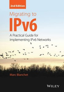 Migrating to IPv6: A Practical Guide for Implementing IPv6 Networks 2/e (Hardcover)-cover