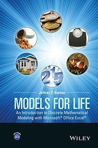 Models for Life: An Introduction to Discrete Mathematical Modeling with Microsoft Office Excel (Hardcover)-cover