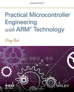 Practical Microcontroller Engineering with ARM Technology-cover