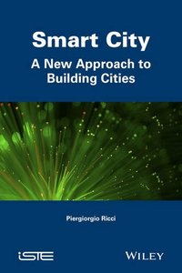 Smart City: A New Approach to Building Cities (Hardcover)-cover